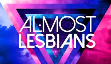 Almost Lesbians